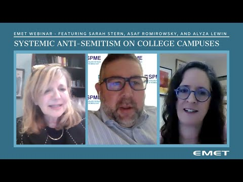 EMET Webinar - Systemic Anti-Semitism on College Campuses