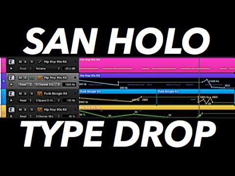 How to Make a San Holo Type Drop