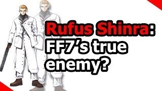 Cover images Rufus Shinra: FF7's true enemy? (Final Fantasy 7)