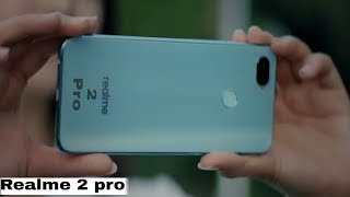 Realme 2 pro Official first look - Best Budget Smartphone?? 2018