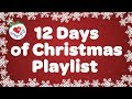 12 Days of Christmas Playlist 2016 🎄 | 1 Hour Best Christmas Music Songs| Children Love to Sing