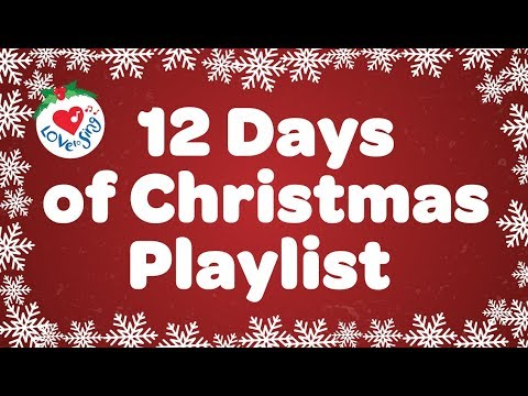 12 Days of Christmas Playlist 2016 🎄  1 Hour Best Christmas Music Songs Children Love to Sing