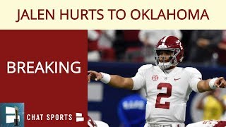 BREAKING: Jalen Hurts Is Transferring To Oklahoma Football Program From Alabama