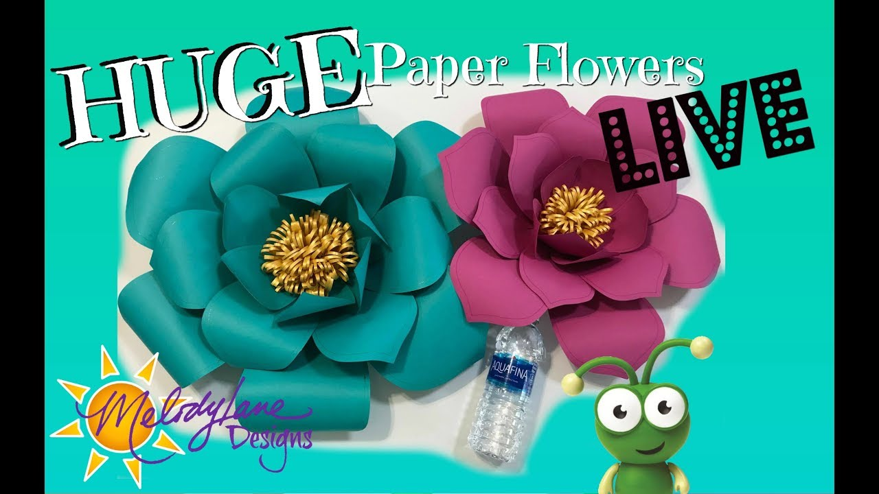 large paper flowers live cut with cricut youtube
