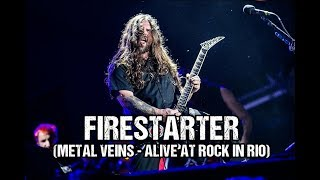 Sepultura - Firestarter [The Prodigy] Metal Veins Alive At Rock in Rio [feat. Les Tambours du Bronx]