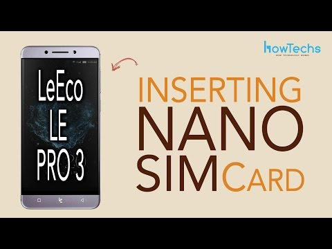 LeEco Le Pro 3 - How to Change the SIM Cards