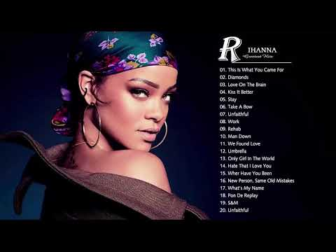 Rihanna Greatest Hits – Best Songs of Rihanna (HD)