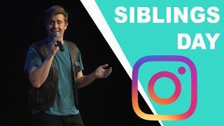 Siblings Day & Instagram - Ryan Roe