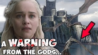 The Gods Are Trying To Warn Daenerys! 🔮 Season 8 THEORY ⚔️