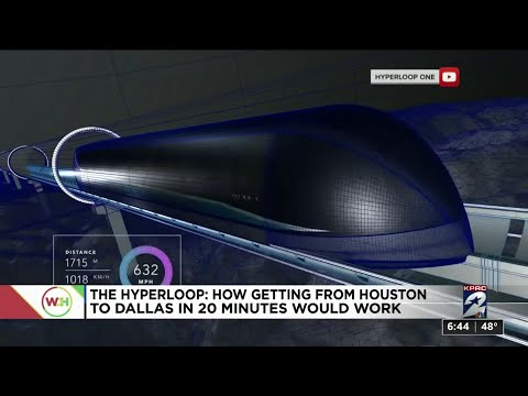 The Hyperloop: How getting from Houston to Dallas in 20 minutes would work