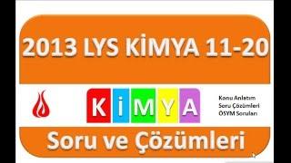 LYS 2013 Kimya Soru ve Çözümleri-2 (11-20)