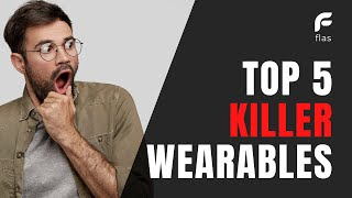 Top 5 Best Wearable Technology 2021   Future Technology Innovations