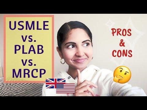 USMLE Vs PLAB Vs MRCP   WHAT SHOULD YOU DO?