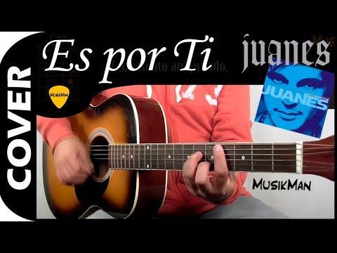 Es Por Ti 💘 - Juanes / MusikMan #082