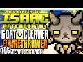 GOAT CLEAVERS FLAMETHROWER PYROBLASTIAC The Binding Of Isaac AFTERBIRTH PLUS mp3