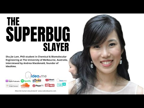 Shu J Lam, the superbug slayer. How a PhD student is going to slay one of mankind biggest foes.