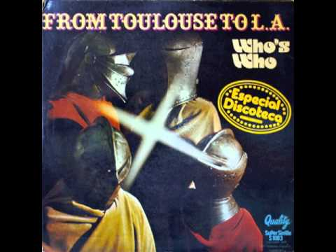 Who's Who - Toulouse To L.A.