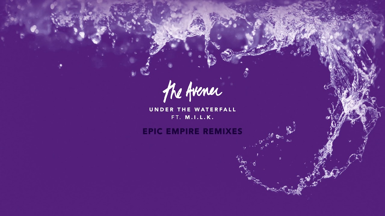 The Avener – Under The Waterfall [ Epic Empire Remix ]