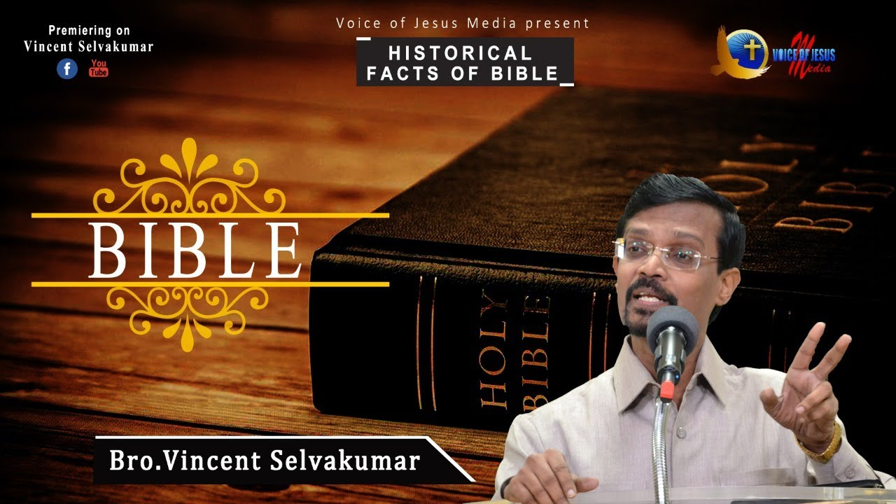 HISTORICAL FACTS    BIBLE    Bro.Vincent Selvakumaar
