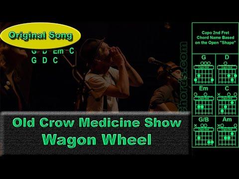 Old Crow Medicine Show - Wagon Wheel - Original - Guitar Chords (0023-A1)