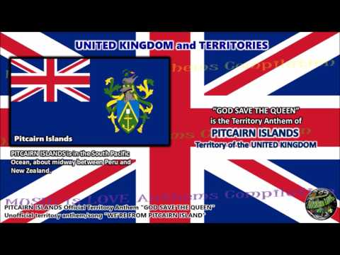 Pitcairn Islands Territory Anthem GOD SAVE THE QUEEN