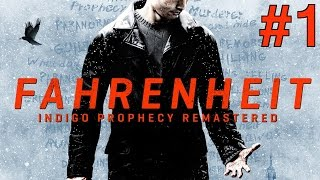 Fahrenheit (Remastered) Walkthrough part 1