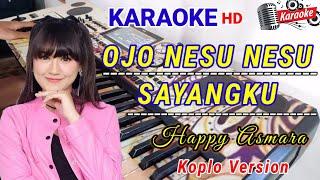 Download lagu KARAOKE   OJO NESU NESU _ COVER Dangdut Koplo Sampling rasa orkes