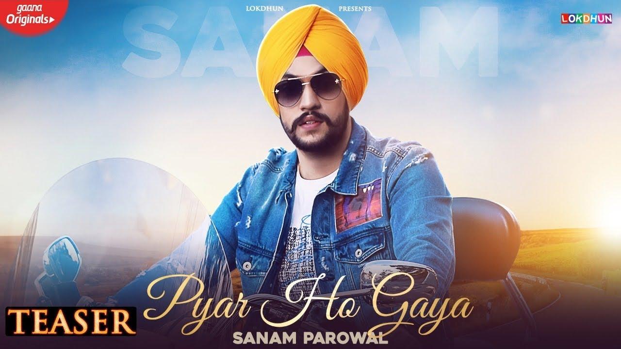 Pyar Ho Gaya - ( Teaser ) | Sanam Parowal Ft. Charlie  | New Punjabi Songs 2021  |Lokdhun Punjabi