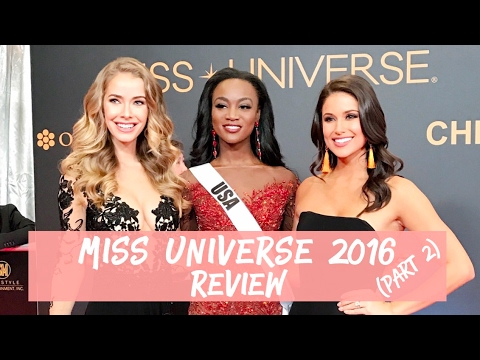 Miss Universe 2016 Review with #Olinia Part 2 | Nia Sanchez