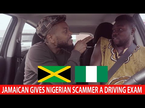 Jamaican Gives Nigerian Scammer A Driving Exam