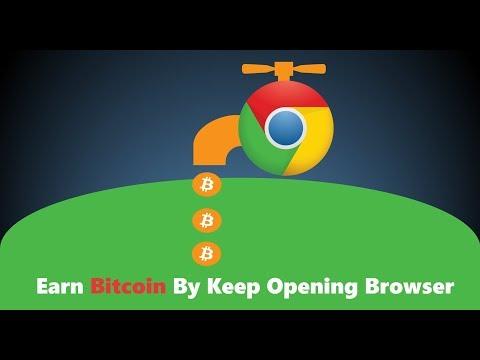 Earn Bitcoin By Keep Opening Google Chrome.