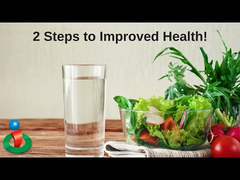 2 Simple Steps To Improved Health!