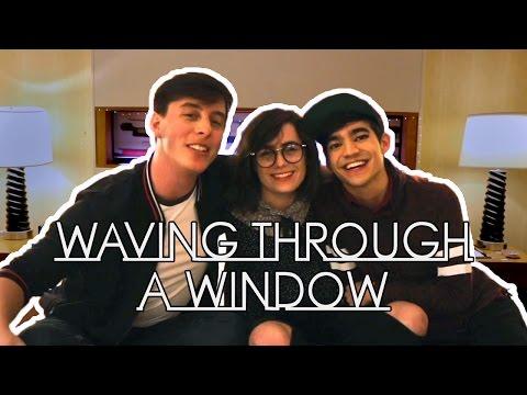 Waving Through a Window   Thomas Sanders ft. dodie & Ben J Pierce