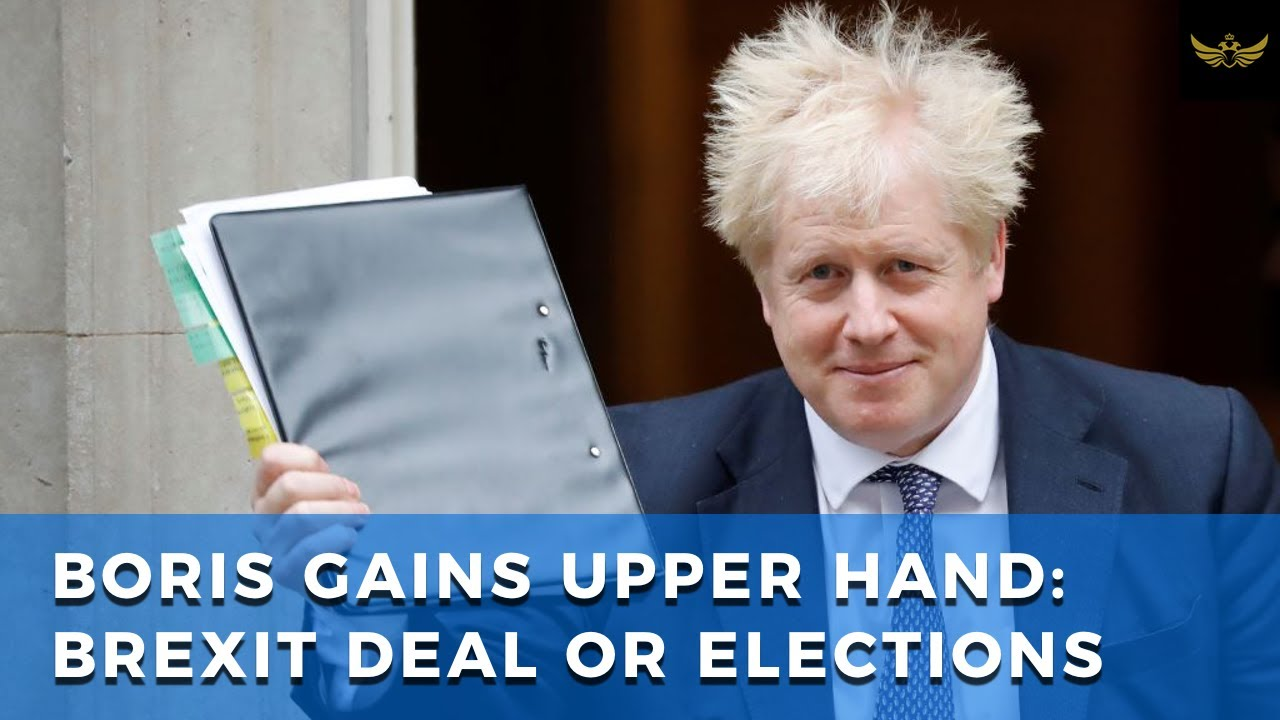 Boris Johnson gains upper hand: Accept Brexit deal or snap elections
