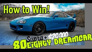 How To Win The 80Eighty Dream Car Giveaway!