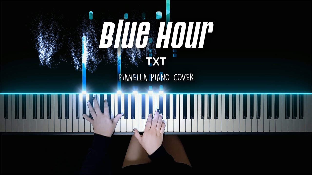 TXT - Blue Hour | Piano Cover by Pianella Piano