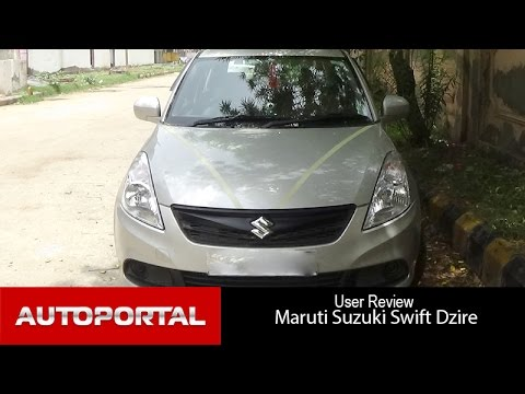 Maruti Suzuki Swift DZire User Review - 'great features' - Auto Portal
