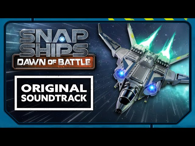 Snap Ships Dawn of Battle: Original Soundtrack