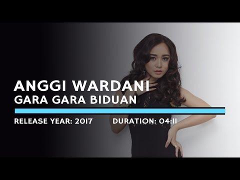 Anggi Wardani - Gara Gara Biduan (Lyric)