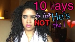 10 Ways to Tell He