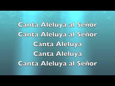 Sing Alleluia to the Lord (Canta Aleluya al Señor)