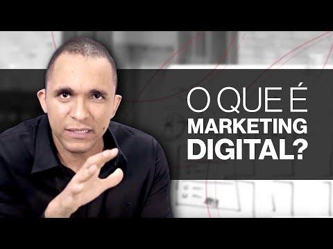 Marketing Digital - O que é Marketing Digital