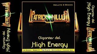 PATRICK MILLER GIGANTES DEL HIGH ENERGY // Various Artists