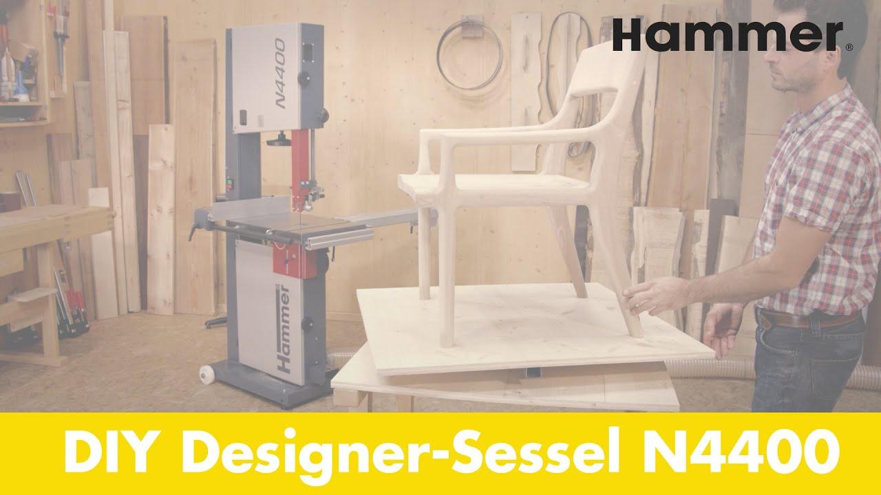 Diy Designer Sessel Produziert Mit Der Hammer N4400 Bandsage Youtube