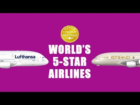 These Are the World's Only Five-Star Airlines I Skytrax Awards 2018