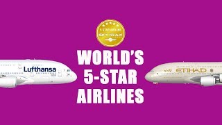 Top 10 Airlines - These Are the World's Only Five-Star Airlines I Skytrax Awards 2018