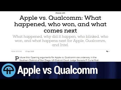 Apple vs Qualcomm: What the Heck Happened?
