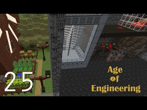 Age of Engineering - Modded Minecraft - E25