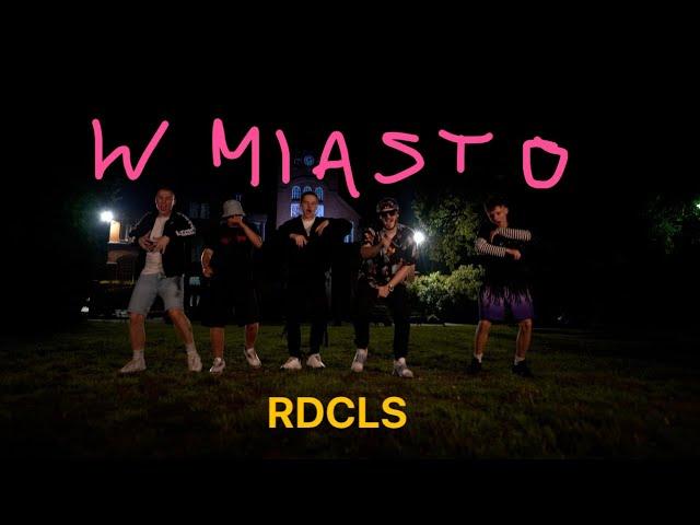 RDCLS - W MIASTO (VIDEO)