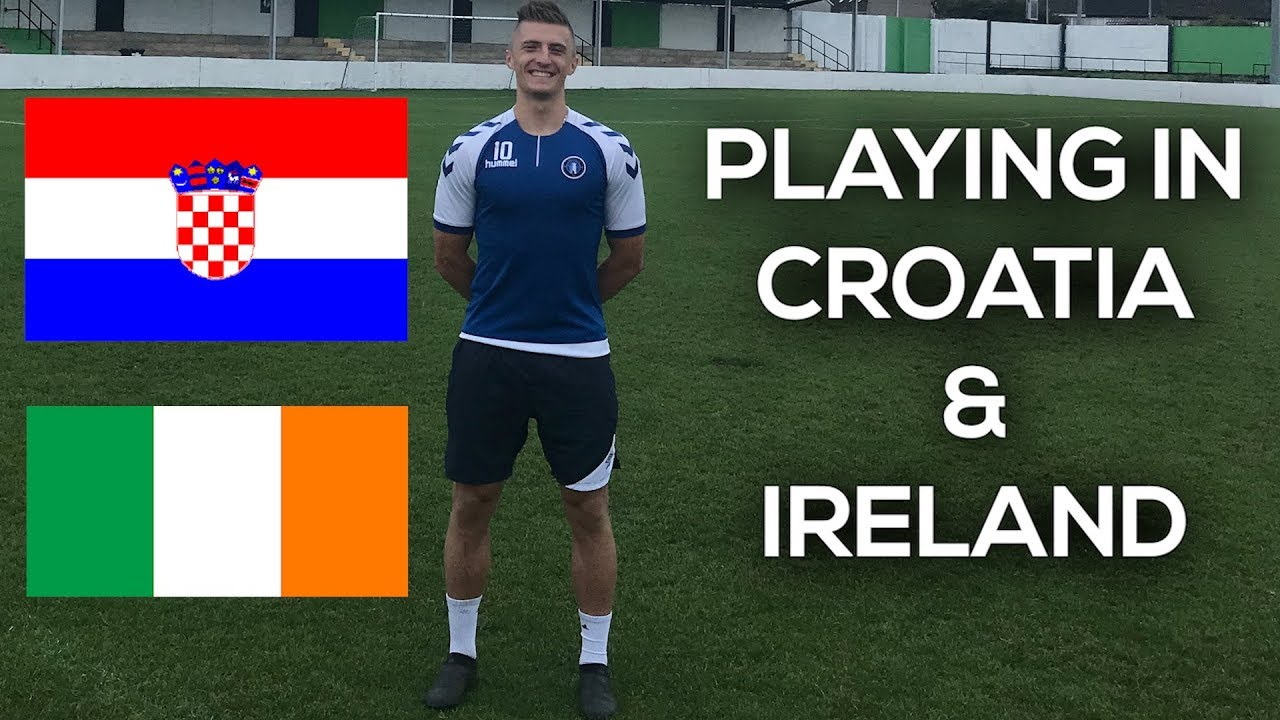 Playing Soccer in Croatia & Ireland - Finally an Update (2/4)